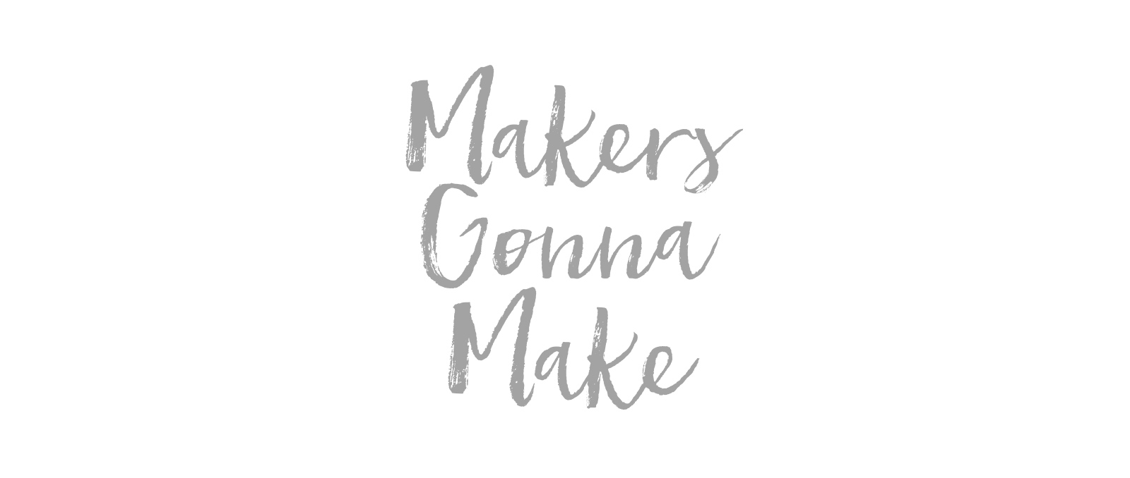 20160826-makers-gonna-make-slider