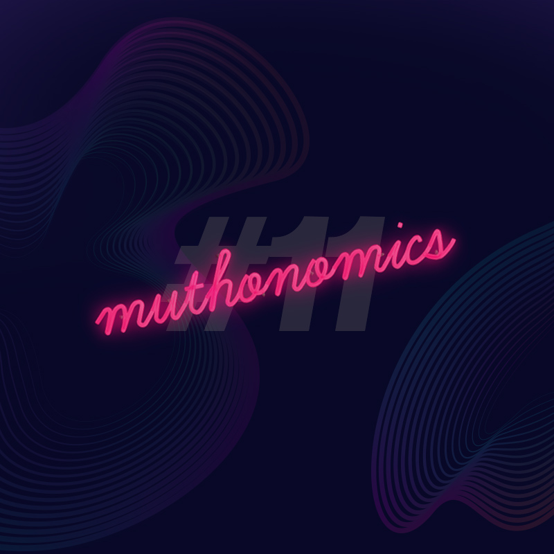 muthonomics-episode-011