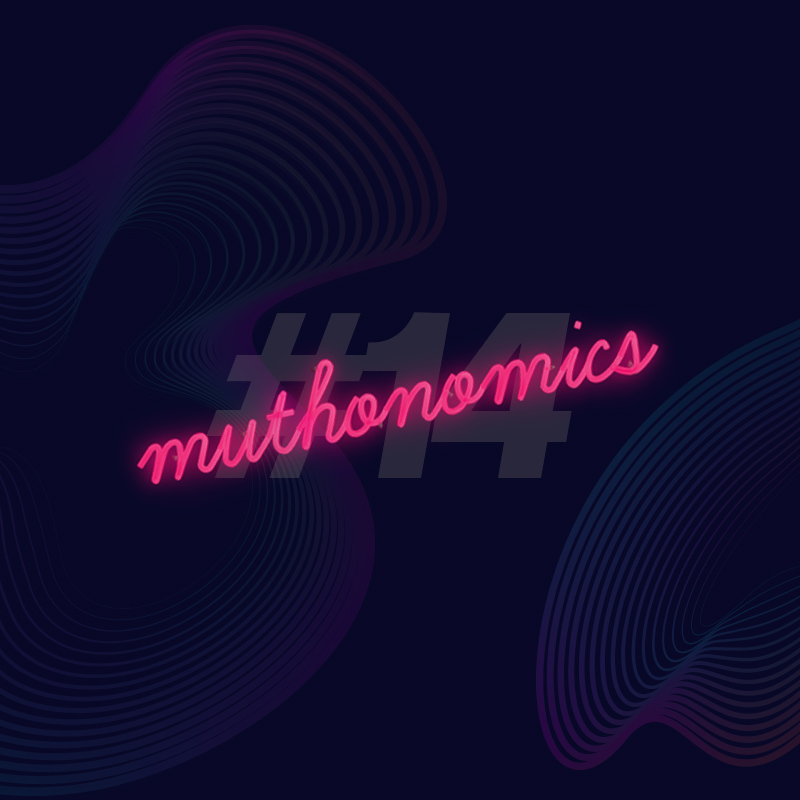 muthonomics-episode-014